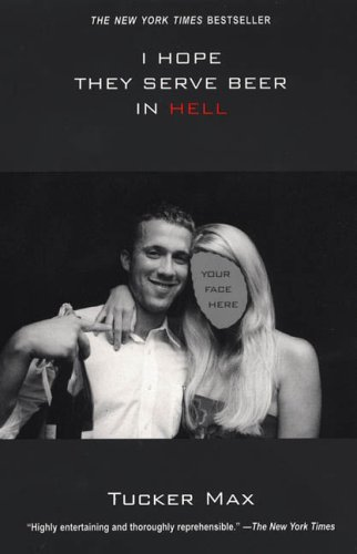 I Hope They Serve Beer In Hell.... The Movie